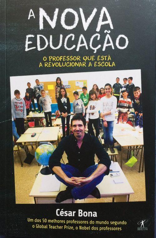 """""""A Nova Educação"""", de César Bona, está à venda nas livrarias desde 4 de janeiro"""