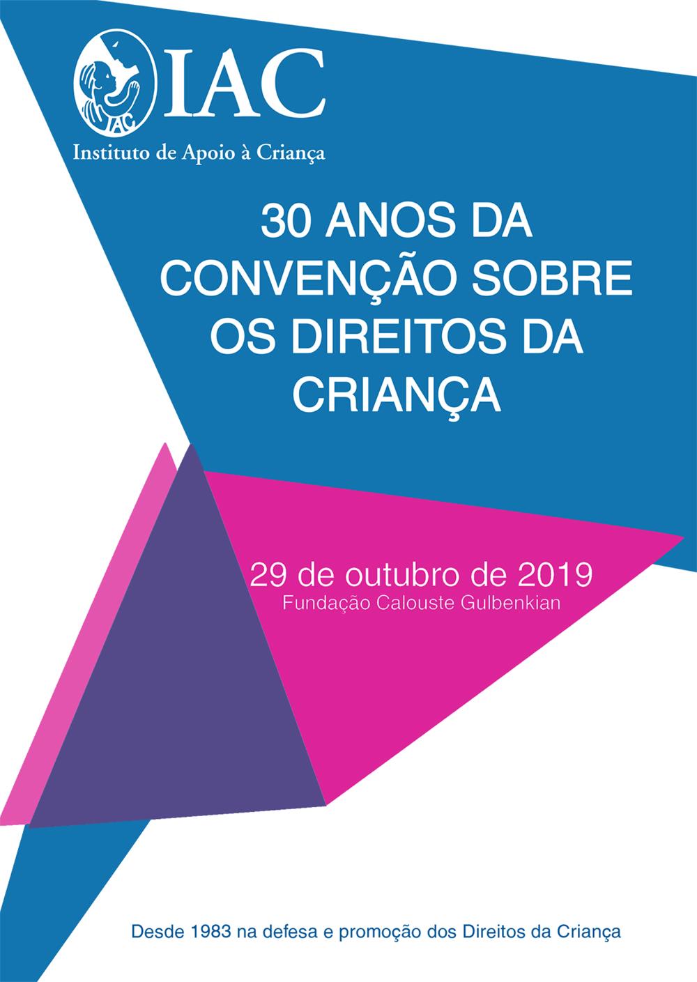 30 anos da Convenção sobre os Direitos da Criança – 29 de outubro de 2019 na Fundação Calouste Gulbenkian